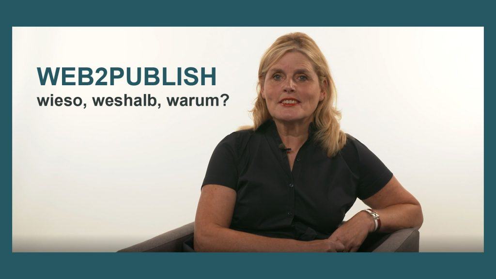 WEB2PUBLISH - wieso, weshalb, warum?